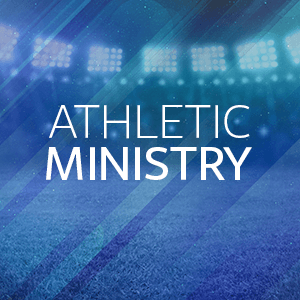 Athletic Ministry
